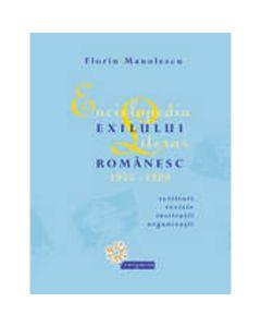Enciclopedia exilului literar romanesc 1945-1989 - Florin Manolescu
