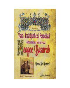 Viata, invataturile si paraclisul Sfantului Voievod Neagoe Basarab - Ion Andrei Tarlescu