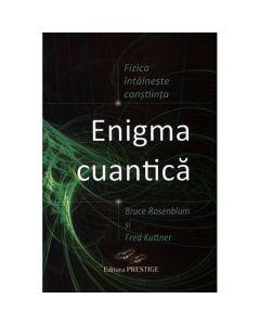 Enigma cuantica - Bruce Rosenblum, Fred Kuttner
