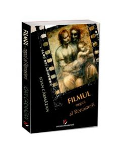 Filmul nepot al renasterii - Ioan Carmazan