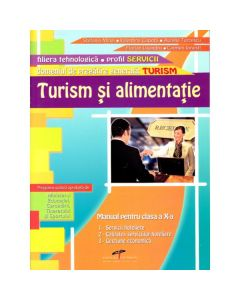 Turism si alimentatie clasa 10 domeniul turism - Stefania Mihai, Valentina Capota, Aurelia Turcescu