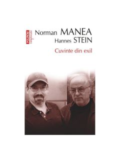 Cuvinte din exil - Norman Manea, Hannes Stein