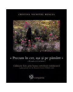 Precum in cer, asa si pe pamant - Cristina Nichitus Roncea