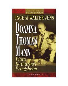 Doamna Thomas Mann - Inge Si Walter Jens