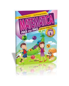 Matematica cls 1 Caiet pas cu pas - Alexandrina Dumitru, Viorel-George Dumitru