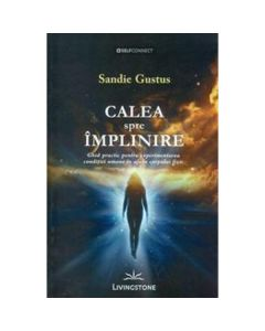 Calea spre implinire - Sandie Gustus