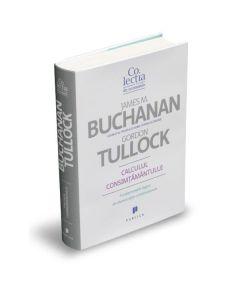 Calculul consimtamantului - James M. Buchanan, Gordon Tullock