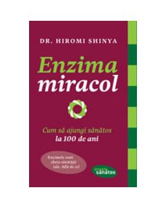 Enzima miracol - Hiromi Shinya