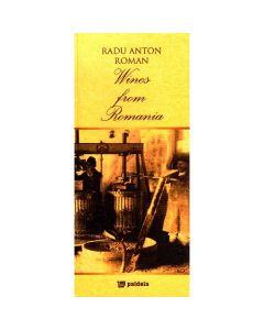 Vinuri din Romania (Lb. Engleza) - Radu Anton Roman