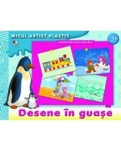 Desene in acuarela si guasa: Micul artist plastic 3-5 ani