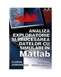 Analiza exploratorie si procesarea datelor cu simulari in Matlab  - Florin Gorunescu, Marina Gorunesc