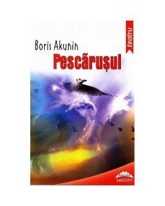 Pescarusul ed.2013 - Anton Pavlovici, Pescarusul - Boris Akunin