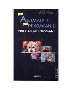 Animalele de companie: prieteni sau dusmani - Mihail Platonov