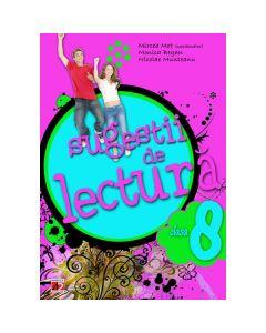Sugestii de lectura Cls 8 - Mircea Mot, Monica Began, Nicolae Munteanu