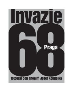 Invazia 68 Praga - Josef Koudelka