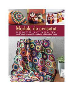 Modele de crosetat pentru casa ta - Brett Bara