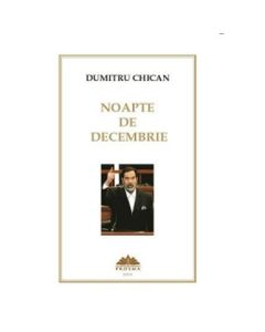 Noapte de decembrie - Dumitru Chican