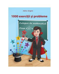 Culegere de matematica - Clasa 2 - 1000 exercitii si probleme - Adina Grigore