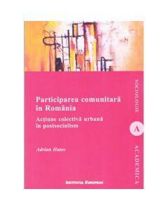 Participarea comunitara in Romania - Adrian Hatos