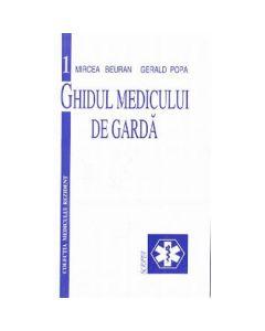 Ghidul medicului de garda - Mircea Beuran, Gerald Popa