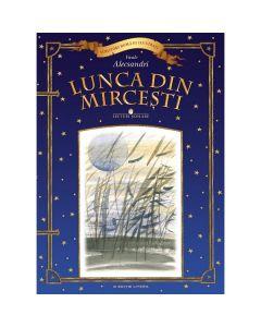 Lunca din Mircesti - Vasile Alecsandri