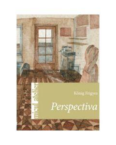 Micul atelier: Perspectiva - Konig Frigyes
