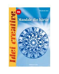 Idei creative 98 - Mandale din hartie - Elisabeth Eder