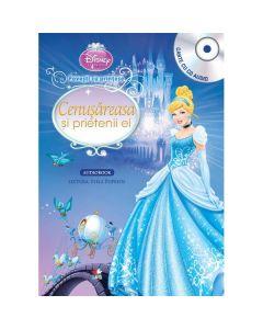 Disney - Cenusareasa si prietenii ei (Carte + CD Audio. lectura: Stela Popescu)