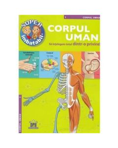 Corpul uman. Sa intelegem totul dintr-o privire