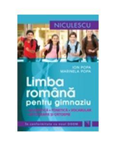 Manual limba romana pentru gimnaziu. Gramatica, fonetica, vocabular, ortografie Ed.2014 - Ion Popa