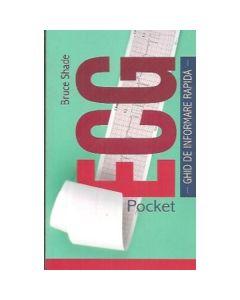 Pocket Ecg. Ghid De Informare Rapida Ed.2 - Bruce Shade