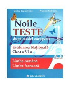 Evaluare Nationala Cls 6 Limba Romana+limba Franceza Noile Teste - CristinA-Diana Neculai