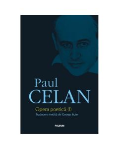 Opera poetica Vol.1 - Paul Celan