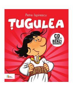 Tugulea - Cd Audio+benzi Desenate - Dupa Petre Ispirescu