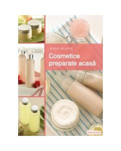 Cosmetice Preparate Acasa - Janaika Jakuszeit