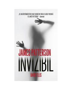 Invizibil - James Patterson, David Ellis