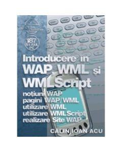 Introducere In Wap, Wml Si Wml Script - Calin Ioan Acu