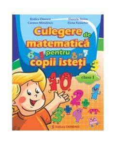 Matematica Cls 1 Culegere Pentru Copii Isteti - Rodica Dinescu