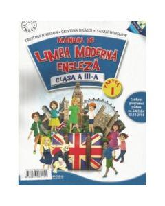 Manual de Limba moderna engleza, clasa a III-a (set semestrul1 + semestrul 2, contine editie digitala)