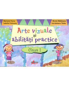 Arte Vizuale Si Abilitati Practice Cls 1 - Marinela Florea, Mirela Maldaeanu