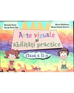 Arte Vizuale Si Abilitati Practice Cls 2 - Marinela Florea, Mirela Maldaeanu