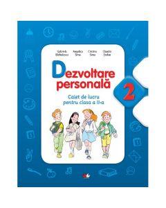 Dezvoltare personala cls 2 caiet - Gabriela Barbulescu, Ionela Stan