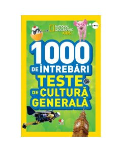 1000 de intrebari. Teste de cultura generala - Vol.3 - National Geographic Kids