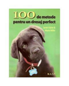 100 de metode pentru un dresaj perfect - Sarah Fisher