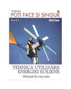 Tehnica utilizarii energiei eoliene - Horst Crome