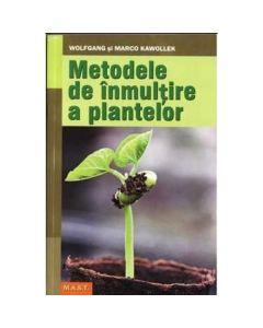 Metode de inmultire a plantelor - Wolfgang si Marco Kawollek