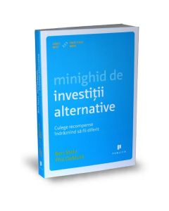 Minighid de investitii alternative - Ben Stein, Phil Demuth