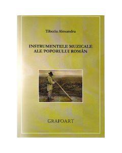 Instrumentele muzicale ale poporului roman - Tiberiu Alexandru