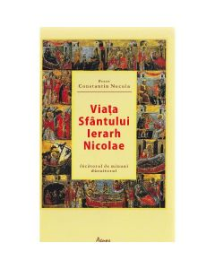Viata Sfantului Ierarh Nicolae - Constantin Necula
