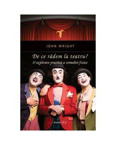 De ce radem la teatru? - John Weight